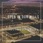 Open in Don Mills